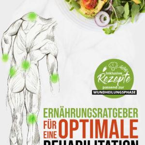 Ernährungsratgeber für eine optimale Rehabilitation